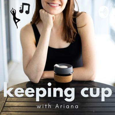 Keeping Cup with Ariana