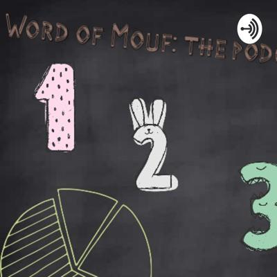 Word Of Mouf: The Podcast