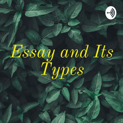 Essay and Its Types