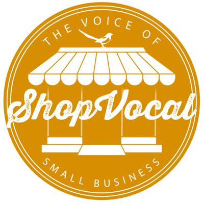 Shop Vocal - Small Business Stories