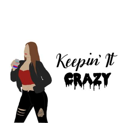 Lifestyle Podcast about life, sex, motherhood, boutique reviews, and more. We're Keepin' It Crazy here 🤪