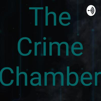 The Crime Chamber is a podcast about true crime cases like The Black Dahlia, The Zodiac Killer and Jack the Ripper. If you have a case you would like discussed, please send it to thecrimechamber@gmail.com and I eill pick one every week. Uploads are every Friday.