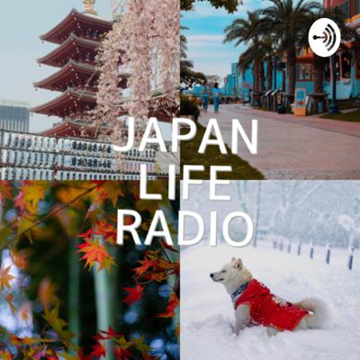 JAPAN LIFE RADIO by Yuki