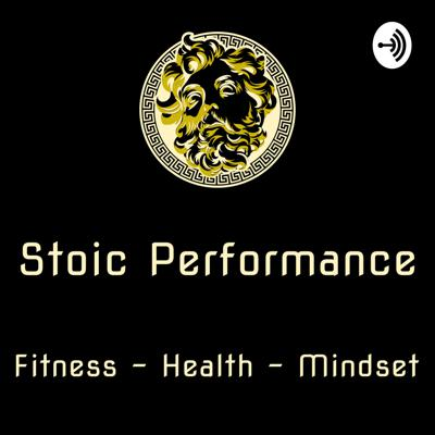 Stoic Performance Podcast