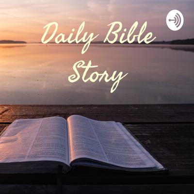 Daily Bible Story