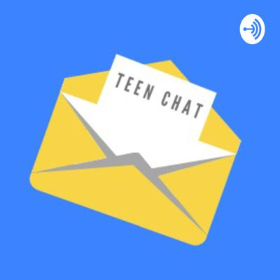 Teen Chat 2020