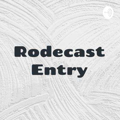 Rodecast Entry - Travis Crowther