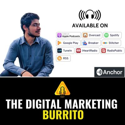 The Digital Marketing Burrito