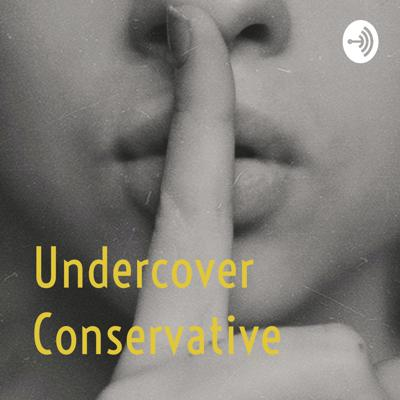 Undercover Conservative