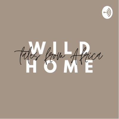 Wild Home: Tales From Africa
