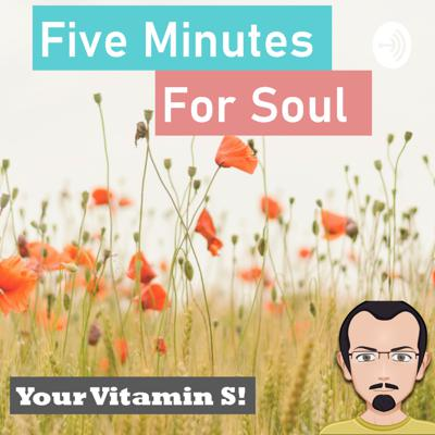 Five Minutes For Soul
