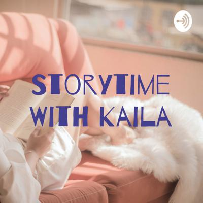 Storytime With Kaila