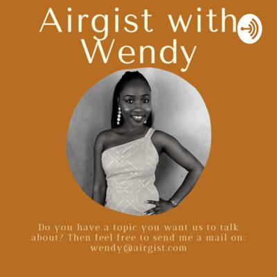 Airgist with Wendy
