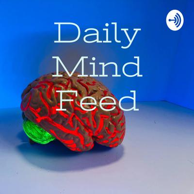 Daily Mind Feed