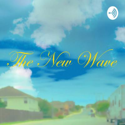 New Wave Podcast