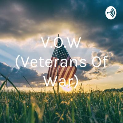 V.O.W (Veterans Of War)