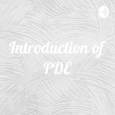 Introduction of PDE