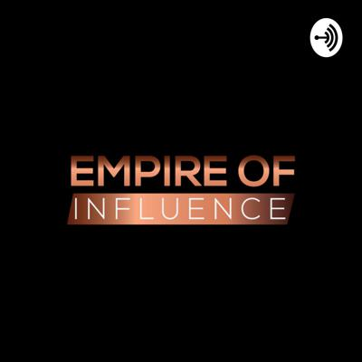 Empire of Influence