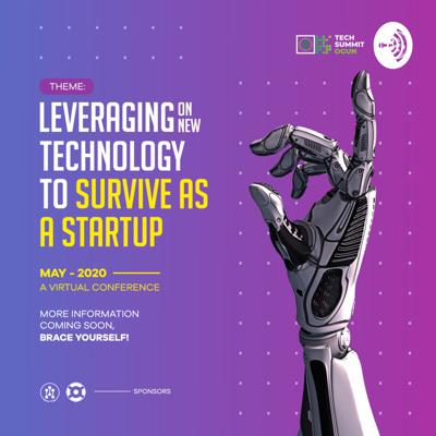 Leveraging on new technology to survive as a startup