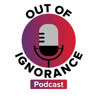 Out of Ignorance