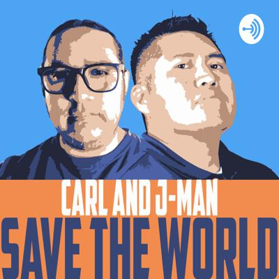 Carl and J-Man Save the World