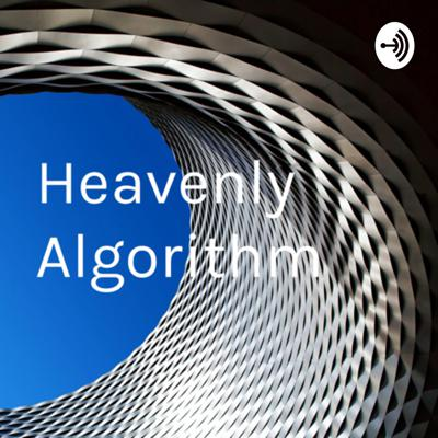 Heavenly Algorithm