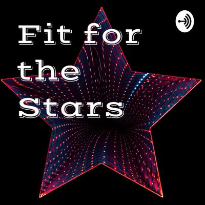 Fit for the Stars⭐️