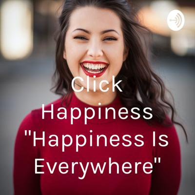 Click Happiness