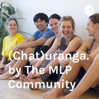 Chaturanga.  by The MLP Community
