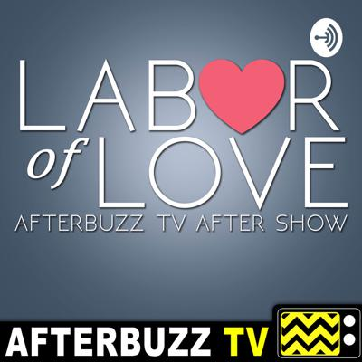 Labor Of Love After Show Podcast