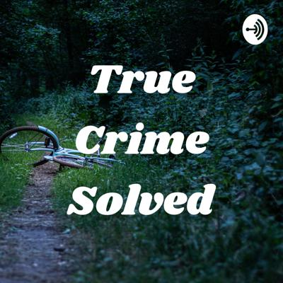 This podcast is about murderers and their cases the facts and my opinions