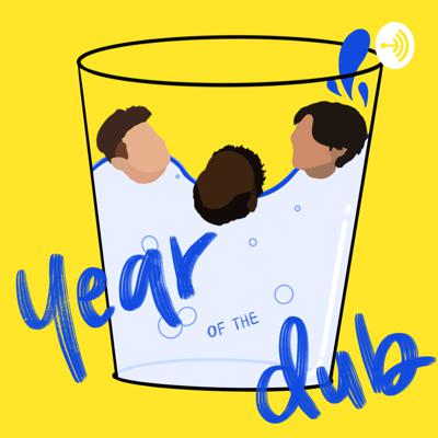Year of the Dub
