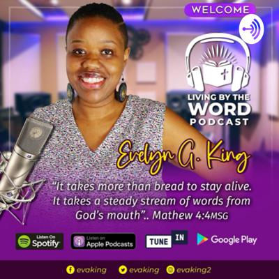 Living By The Word Podcast