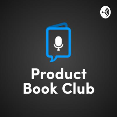 Recordings from the monthly book discussions by productbookclub.com  Discuss product-related books once a month with new colleagues.
