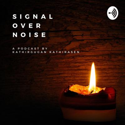 Signal Over Noise