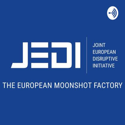 JEDI Disruption - the PodCast of the Joint European Disruptive Initiative, on Strategic technologies