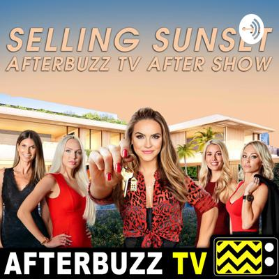 Selling Sunset After Show Podcast