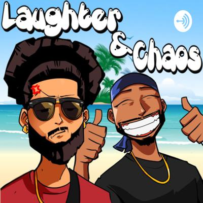 Laughter&Chaos
