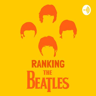 Ranking The Beatles