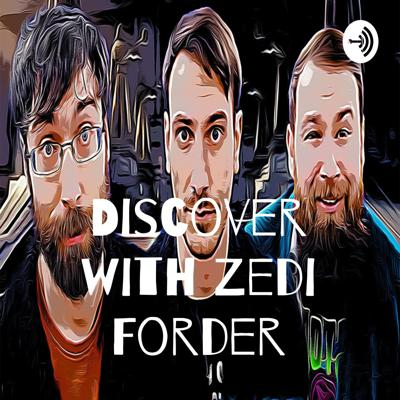 Discover with Zedi Forder