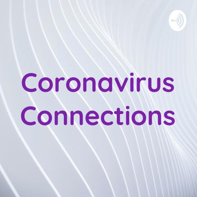 Coronavirus Connections