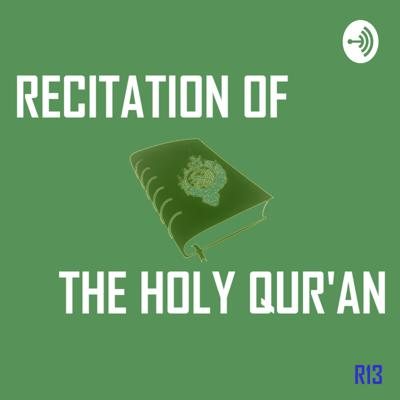 Recitation of The Holy Qur'an