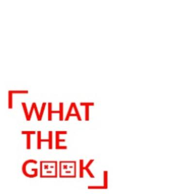What The Geek!?