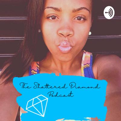 The Shattered Diamond 💎 Podcast