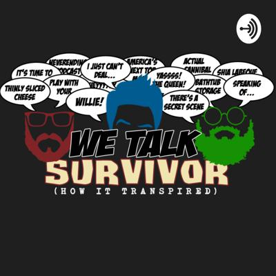 We talk about old seasons of Survivor, one episode at a time.