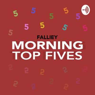 Yo! Welcome to the Morning Top Fives Podcast. Here we round up some of the most interesting, funny, weird or requested Top 5s in quick 15 Minute episodes!