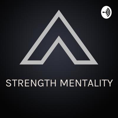 STRENGTH MENTALITY