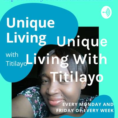Unique Living With Titilayo