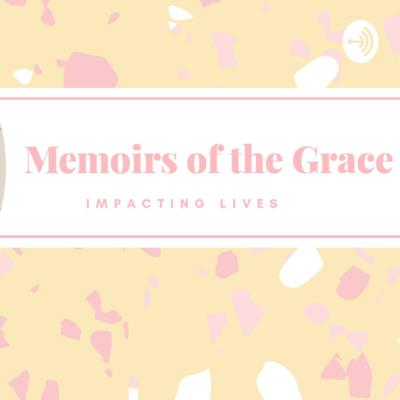 Memoirs Of The Grace