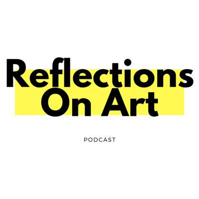 Reflections On Art